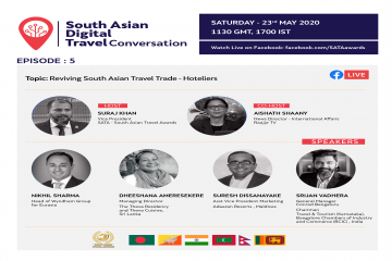 Hoteliers Share Their Expert Opinion On Reviving South Asian Travel Trade On South Asian Digital Travel Conversation